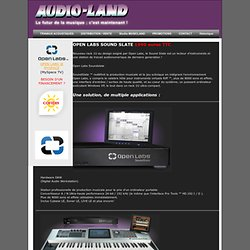 nouvelle station audionumerique Openlabs Sound Slate