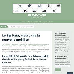 Le Big Data, moteur de la nouvelle mobilité