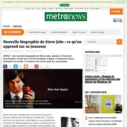 APPLE - Nouvelle biographie de Steve Jobs : ce qu'on apprend sur sa jeunesse