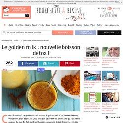 Le golden milk : nouvelle boisson détox !