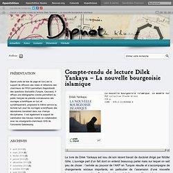 Compte-rendu de lecture Dilek Yankaya – La nouvelle bourgeoisie islamique