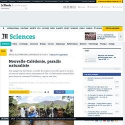 Nouvelle-Calédonie, paradis naturaliste