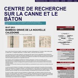 Centre de Recherche sur la Canne et le Bâton