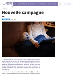 Nouvelle campagne - Action innocence