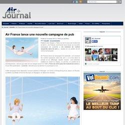 Air France lance une nouvelle campagne de pub