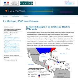 1519 : La Nouvelle-Espagne et les Caraïbes au début du XVIIIe siècledu dossier «Le Mexique, 3000 ans d'histoire»-Pour mémoire-CNDP