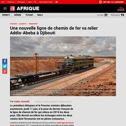 Une nouvelle ligne de chemin de fer va relier Addis-Abeba à Djibouti