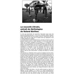 """La Nouvelle citroën, extrait de """"Mythologies"""" de Roland Barthes"""