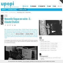 Nouvelle Vague en série - 3. Claude Chabrol