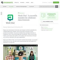 Work Chat : la nouvelle manière de collaborer dans Evernote - Evernote en français