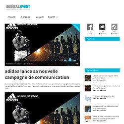 adidas lance sa nouvelle campagne de communication