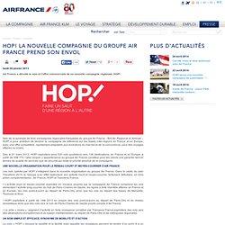 HOP! la nouvelle compagnie du groupe Air France prend son envol