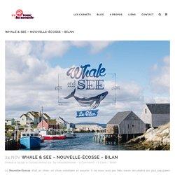 Whale & See – Nouvelle-Écosse – Bilan - Retour du Monde - Le blog - Comptes-rendus et anecdotes de voyage autour du monde