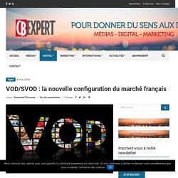 VOD/SVOD : la nouvelle configuration du marché français