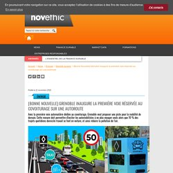 [Bonne Nouvelle] Grenoble inaugure la première voie réservée au covoiturage sur une autoroute