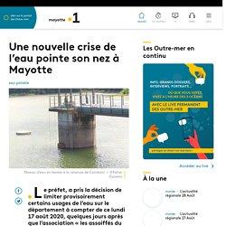 Une nouvelle crise de l'eau pointe son nez à Mayotte