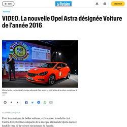 VIDEO. La nouvelle Opel Astra désignée Voiture de l'année 2016