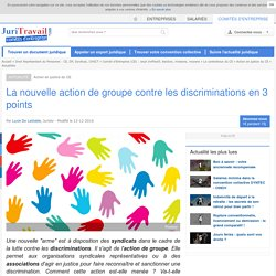 1a17 La nouvelle action de groupe contre les discriminations en 3 points