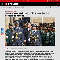 Nouvelle base à Djibouti: la Chine peaufine son dispositif en Afrique