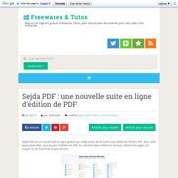 Sejda PDF : une nouvelle suite en ligne d'édition de PDF ~ Freewares & Tutos