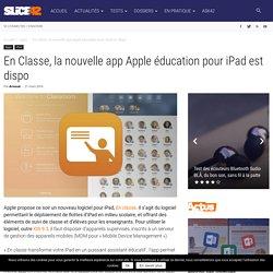 En Classe, la nouvelle app Apple éducation pour iPad est dispo