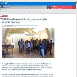 Une nouvelle école à Arles, pour rendre les enfants heureux