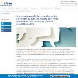 EFSA 13/02/20 Une nouvelle enquête fait la lumière sur les perceptions du public en matière de sécurité des aliments dans les pays en phase de préadhésion à l'UE