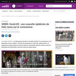 VIDÉO. Covid-19 : une nouvelle épidémie de fake news sur le coronavirus