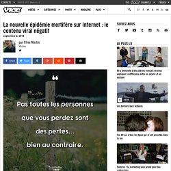 La nouvelle épidémie mortifère sur Internet : le contenu viral négatif