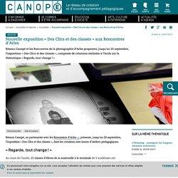 Nouvelle exposition «Des Clics et des classes» aux Rencontres d'Arles
