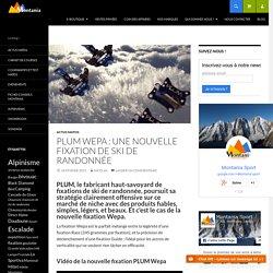 PLUM Wepa : une nouvelle fixation de ski de randonnée