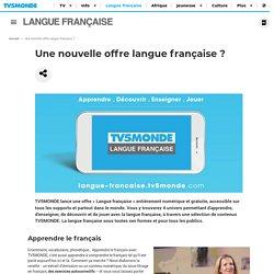 Une nouvelle offre langue française ?