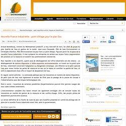 Nouvelle France Industrielle : point d'étape pour le plan Eau