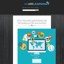 Une nouvelle génération de formateurs fait son entrée - We Are Learning