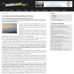 Une nouvelle géopolitique des océans andré Trillard Jeanny Lorgeoux Sénat