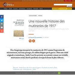 Une nouvelle histoire des mutineries de 1917