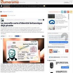 La nouvelle carte d'identité britannique déjà piratée - Numerama