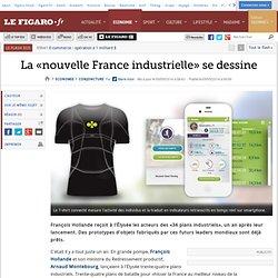 La «nouvelle France industrielle» se dessine