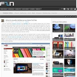 Activer la nouvelle interface sur sa chaine YouTube