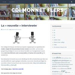 La «nouvelle» interviewée – cdi monnet flers