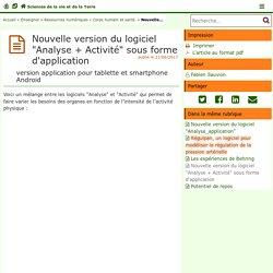 """Nouvelle version du logiciel """"Analyse + Activité"""" sous forme d'application - Sciences de la vie et de la Terre"""