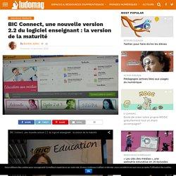 BIC Connect, une nouvelle version 2.2 du logiciel enseignant : la version de la maturité – Ludovia Magazine