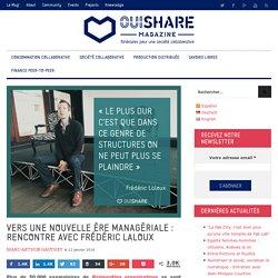 Vers une nouvelle ère managériale : rencontre avec F. Laloux