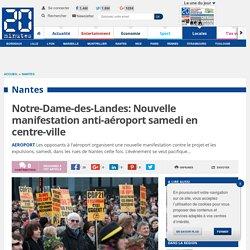Notre-Dame-des-Landes: Nouvelle manifestation anti-aéroport samedi en centre-ville