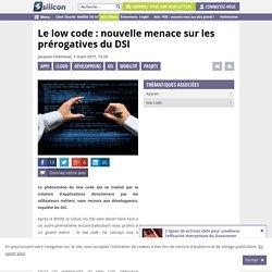 Le low code : nouvelle menace sur les prérogatives du DSI