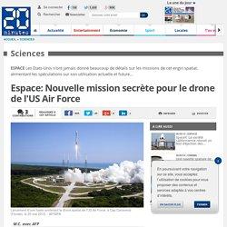 Espace: Nouvelle mission secrète pour le drone de l'US Air Force
