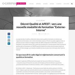 """Décret Qualité et AFEST : vers une nouvelle modalité de formation """"Externe-Interne"""""""