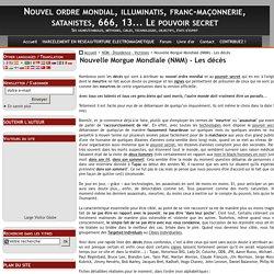 Nouvelle Morgue Mondiale (NMM) - Les décès