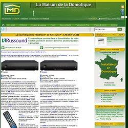 """La nouvelle gamme """"Multiroom"""" de Russound™ : CAS44 et CAS66"""