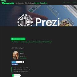 Pezi Next : une nouvelle naissance pour PREZI - Padagogie